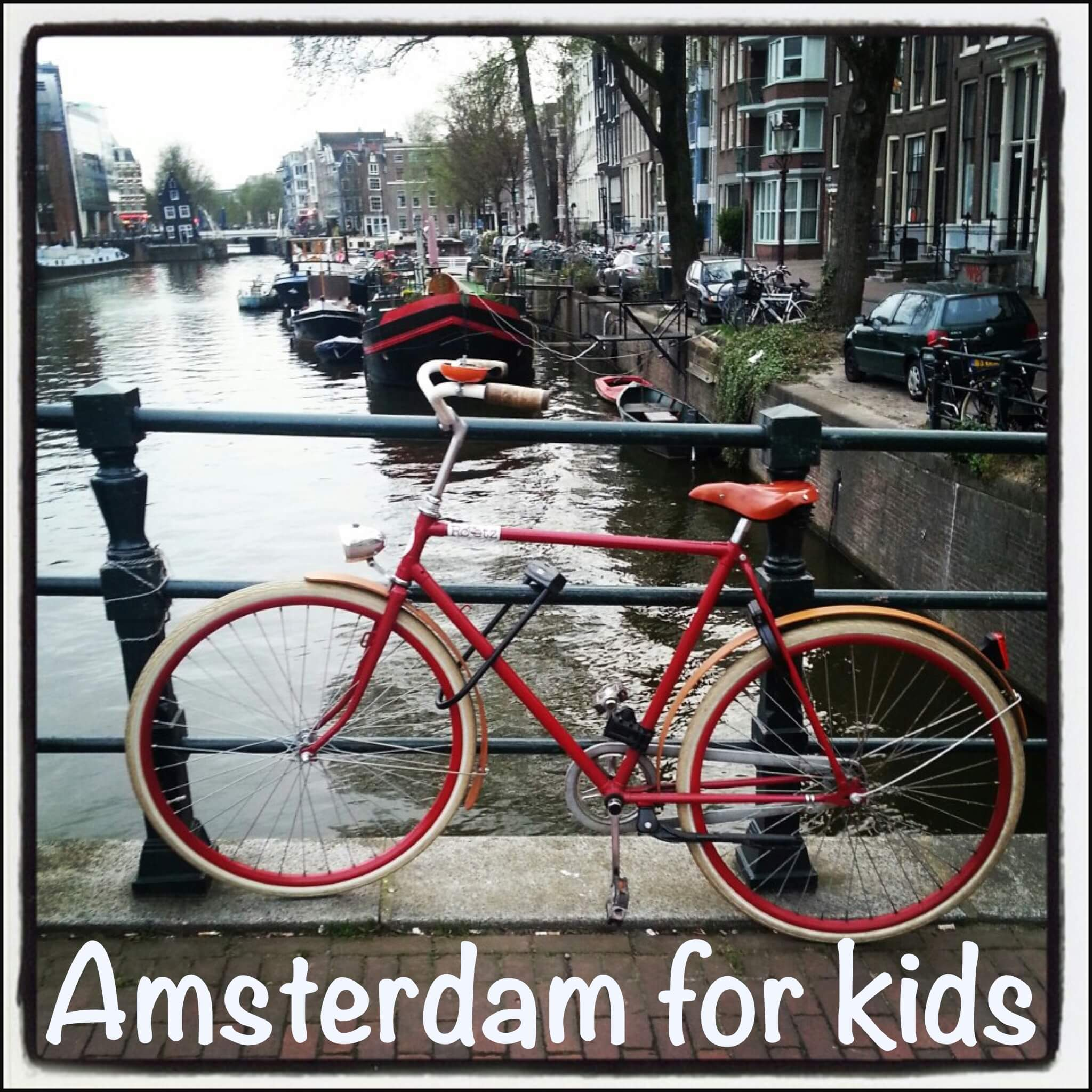 Amsterdam for kids – English version – Leuk met kids