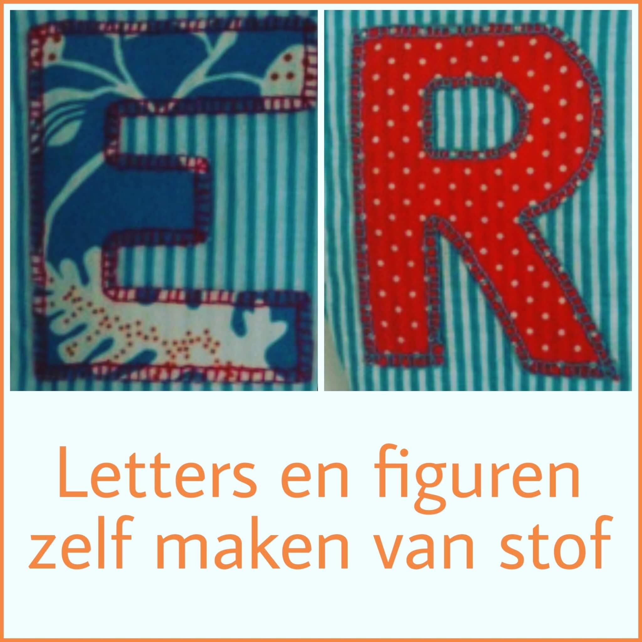 Letters en figuren zelf maken van stof