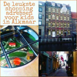 De leukste shopping adressen voor kids in Alkmaar
