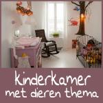 Dieren als thema voor een stijlvolle babykamer en kinderkamer