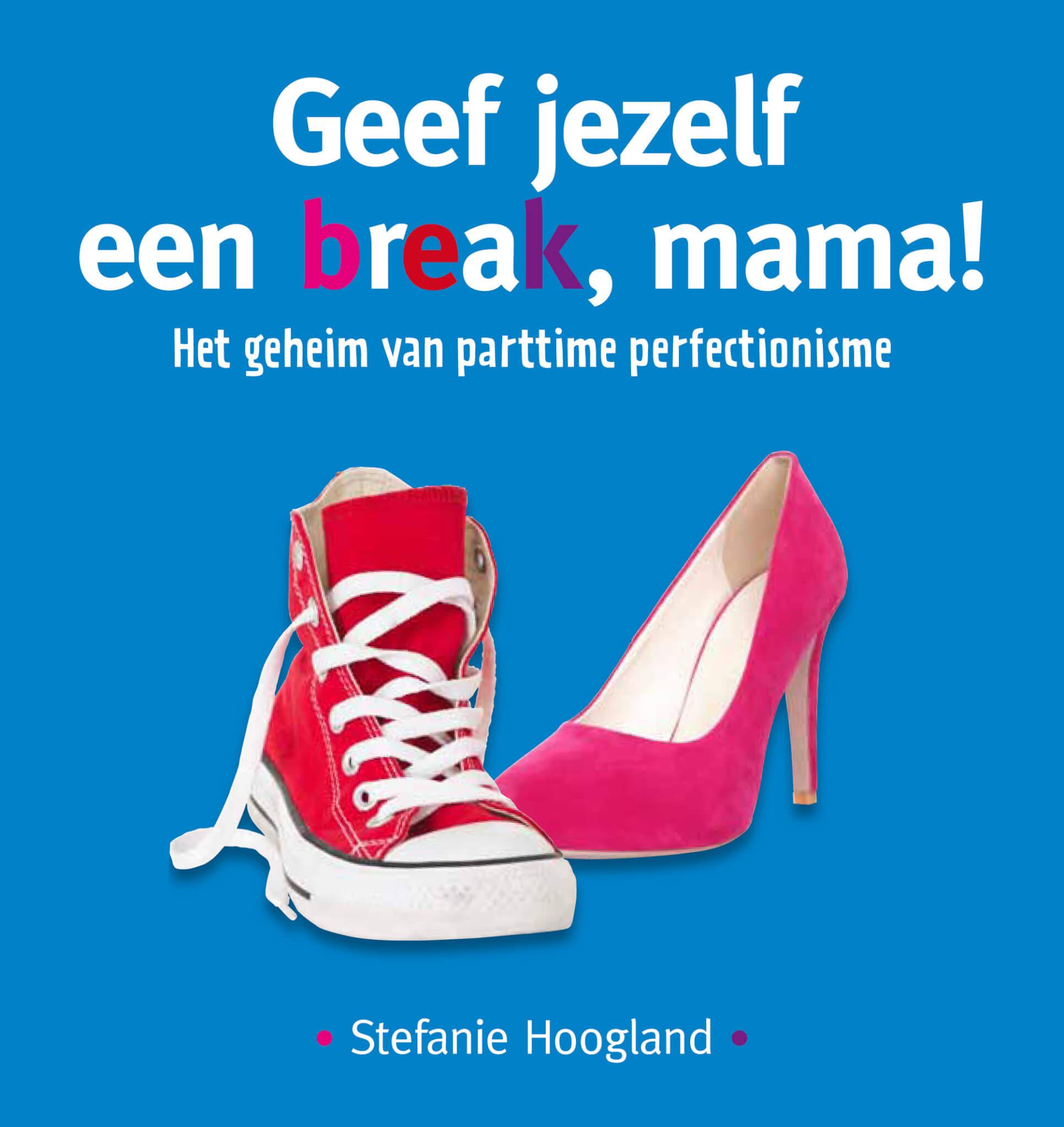 Boekentip voor drukke moeders:Geef jezelf een break, mama!