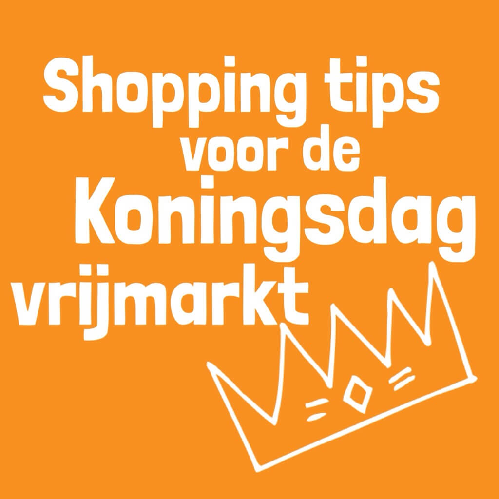 Koningsdag vrijmarkt: leuke dingen om te kopen voor kids