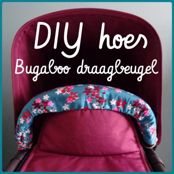 Makkelijke DIY hoes voor de Bugaboo draagbeugel