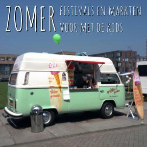 De leukste festivals en markten in de zomer voor met de kinderen