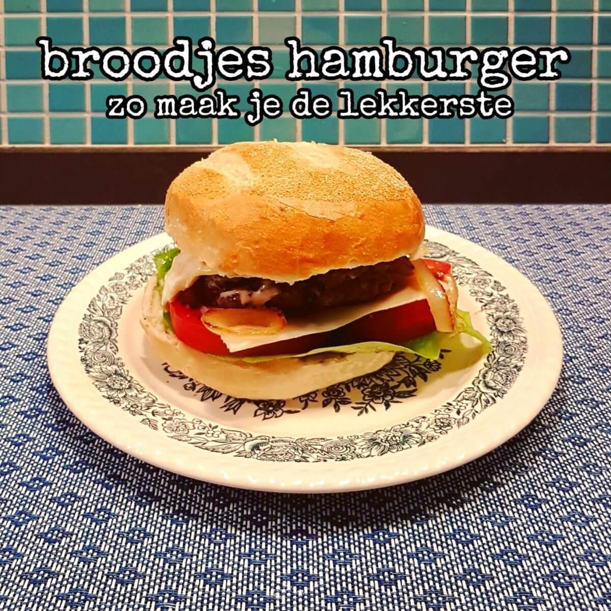 Het recept voor de lekkerste broodjes hamburger