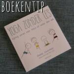 Boekentip: Yoga zonder les
