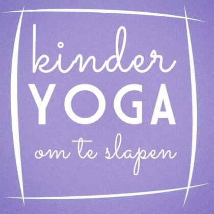 kinder yoga om te slapen
