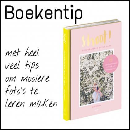 Boekentip: Shoot, met heel veel tips om super mooie foto's te leren maken