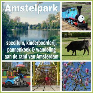 Amstelpark: speeltuin, kinderboerderij, pannenkoek & wandeling aan de rand van Amsterdam