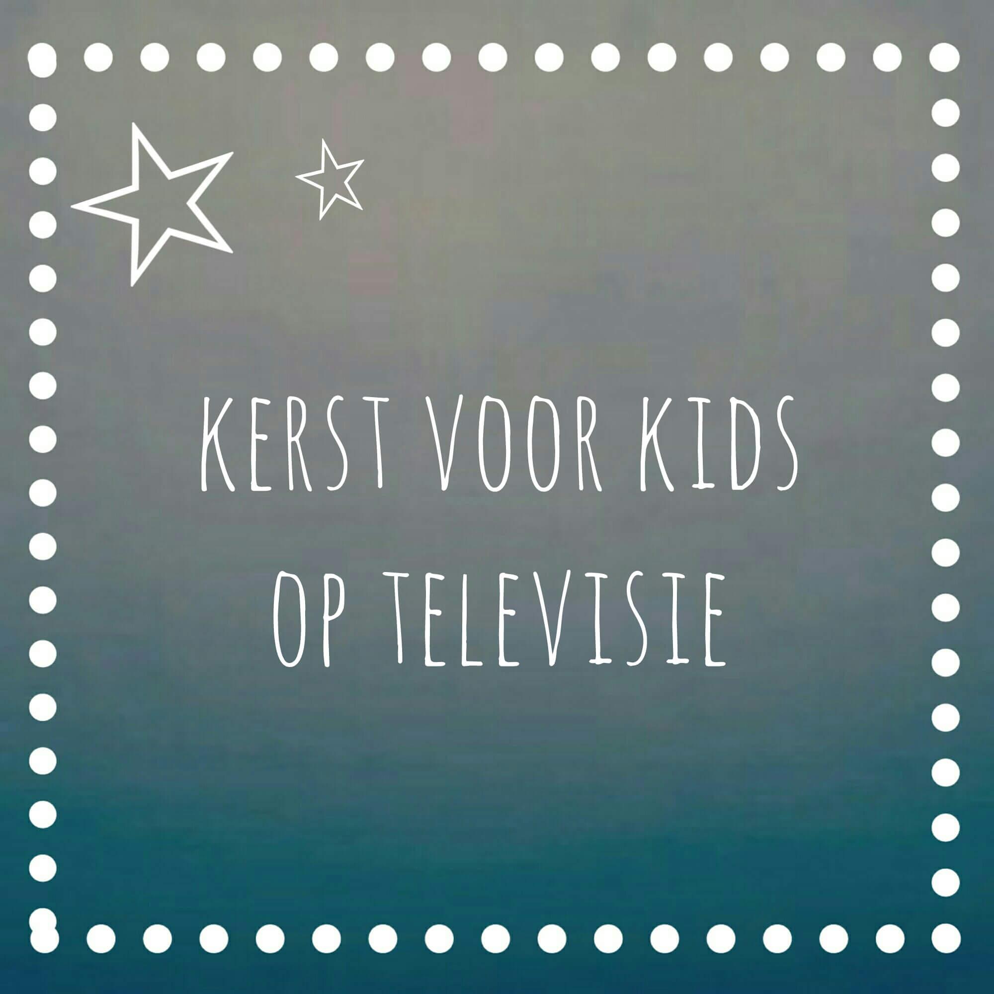 Kerst voor kids op televisie: de leukste kinderprogramma's