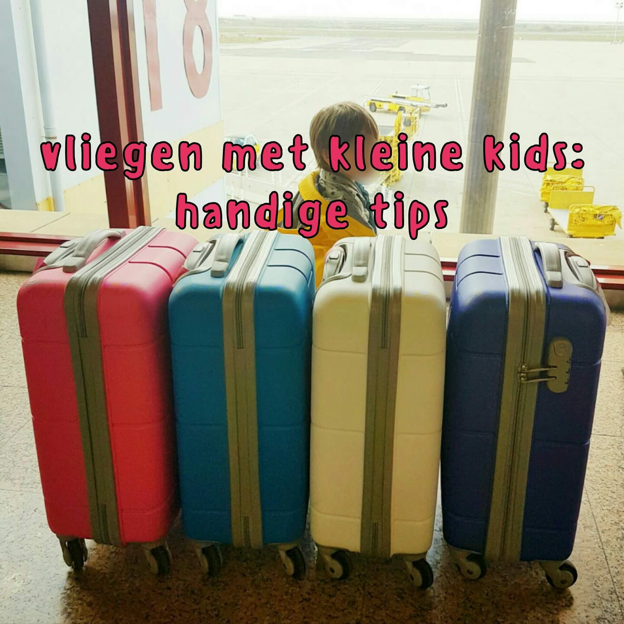 Vliegen met kleine kinderen: handige tips