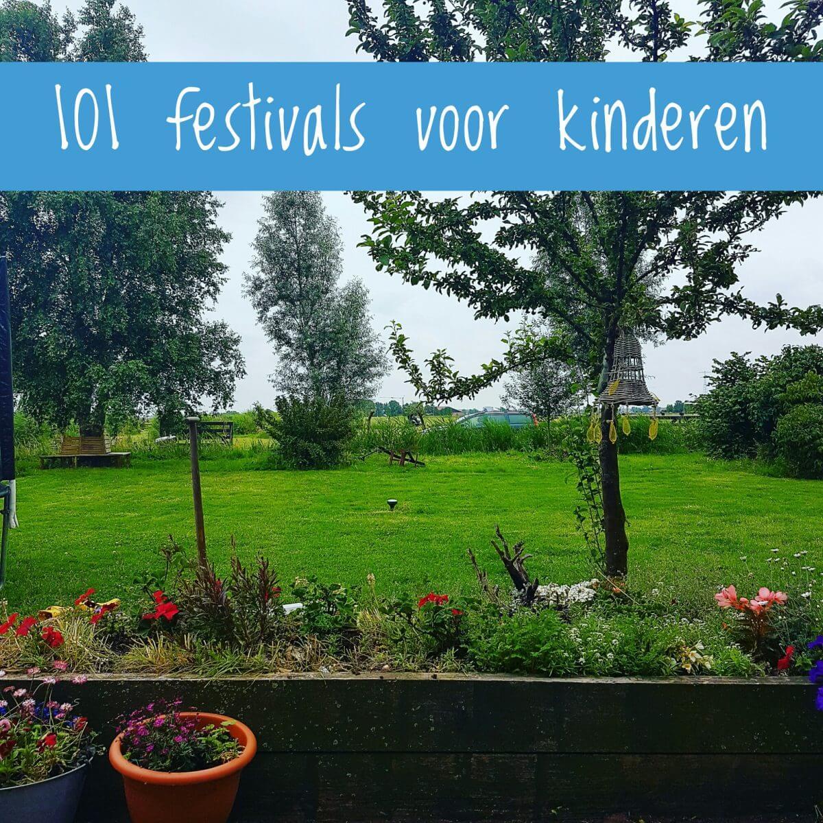101 leuke festivals en markten voor met kinderen