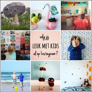 Volg je Leuk Met Kids al op Instagram