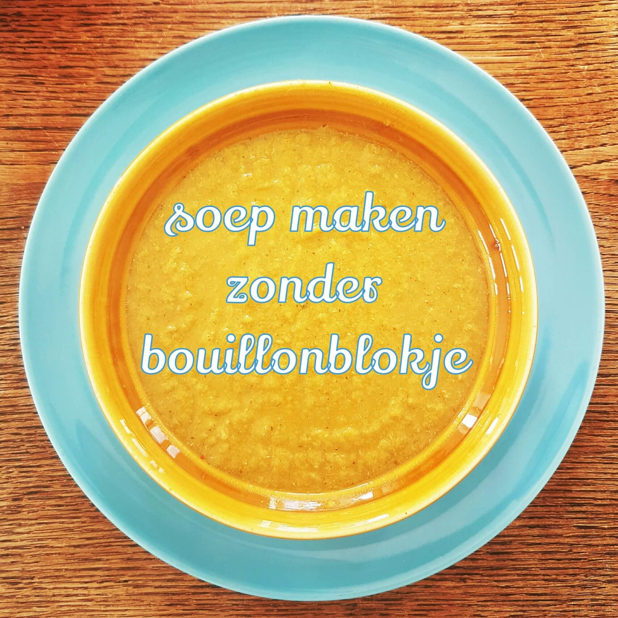 Recept: soep maken zonder bouillonblokjes, met veel verstopte groente voor kinderen