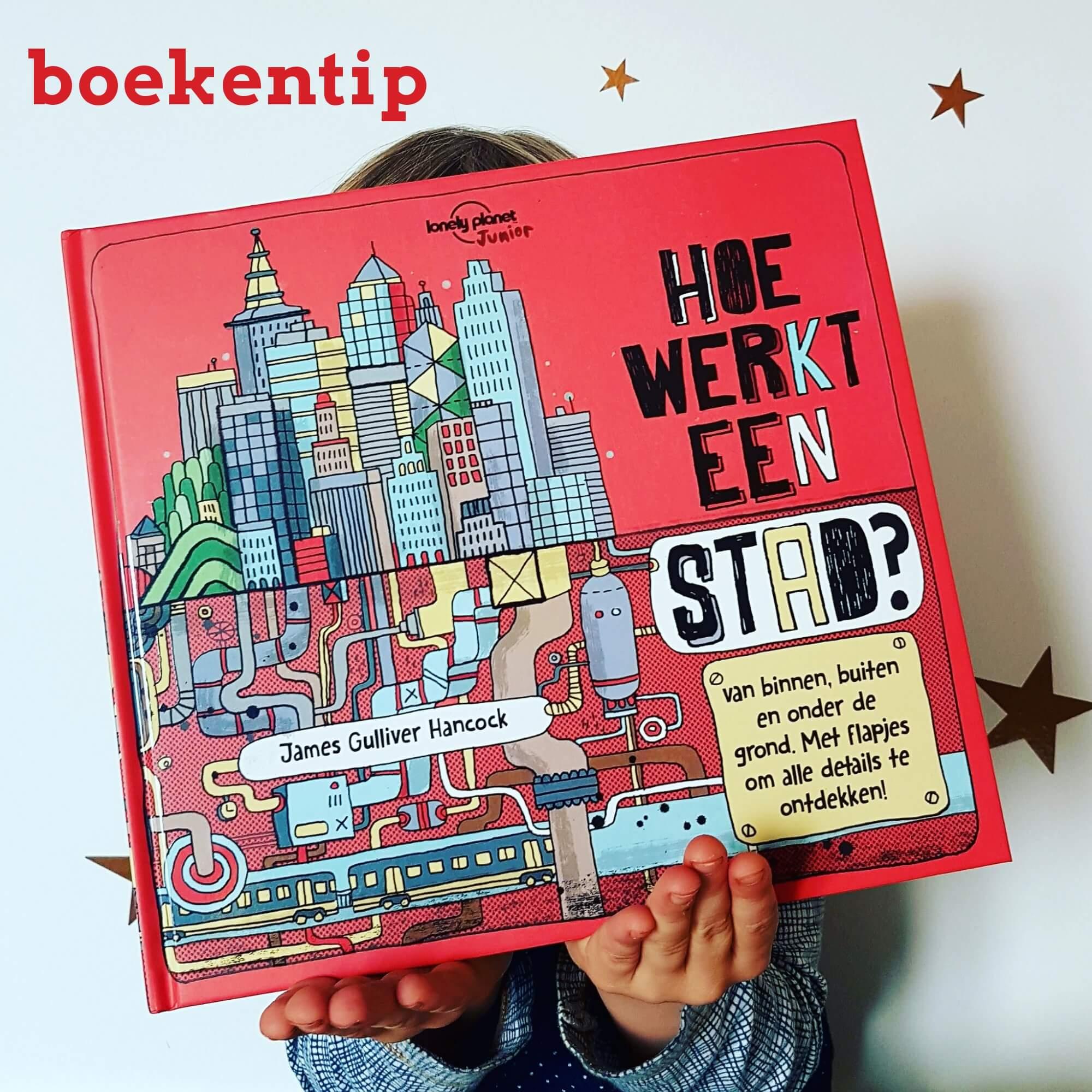 Boekentip: uitklapboek over hoe een stad werkt van Lonely Planet: hoe werkt een stad?