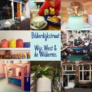 Shoppen met kids op de Amsterdamse Bilderdijkstraat: Wijs West en de Wildernis