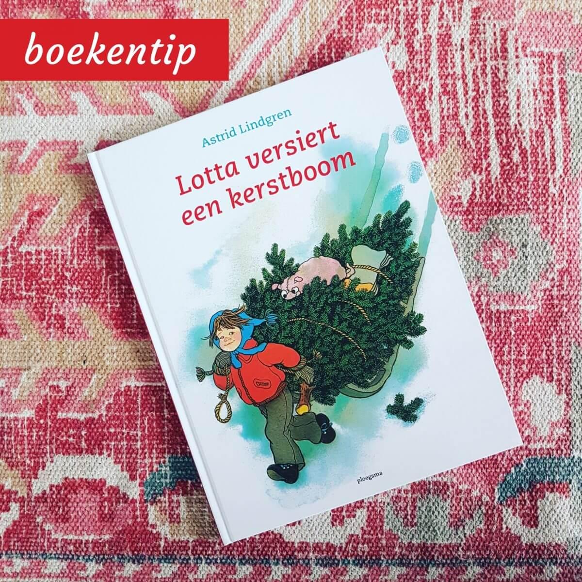 Boekentip voor kerst: Lotta versiert een kerstboom