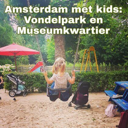 Amsterdam met kids, Vondelpark en Museumkwartier, Museumplein: musea, speeltuinen, parken, zwemplekken, actieve uitjes, kinderboerderijen, winkels, restaurants en nog veel meer. Rijksmuseum en Concertgebouw