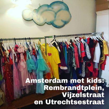 Amsterdam met kids, Rembrandtplein, Vijzelstraat en Utrechtsestraat: musea, speeltuinen, parken, zwemplekken, actieve uitjes, kinderboerderijen, winkels, restaurants en nog veel meer