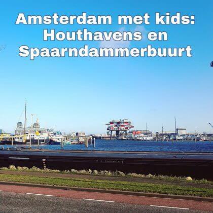 Amsterdam met kids, Houthavens en Spaarndammerbuurt: musea, speeltuinen, parken, zwemplekken, actieve uitjes, kinderboerderijen, winkels, restaurants en nog veel meer