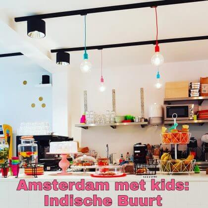 Amsterdam met kids, Indische Buurt: musea, speeltuinen, parken, zwemplekken, actieve uitjes, kinderboerderijen, winkels, restaurants en nog veel meer