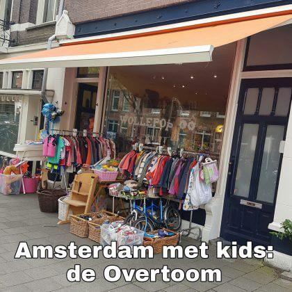 Amsterdam met kids, de Overtoom: musea, speeltuinen, parken, zwemplekken, actieve uitjes, kinderboerderijen, winkels, restaurants en nog veel meer