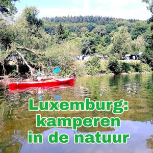 Kamperen met kids in de natuur van Luxemburg