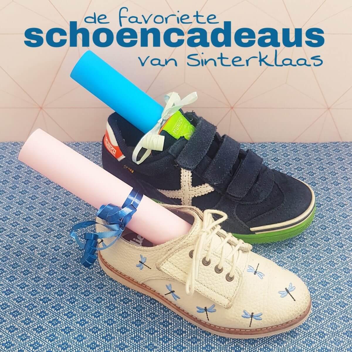 De favoriete schoencadeaus van Sinterklaas