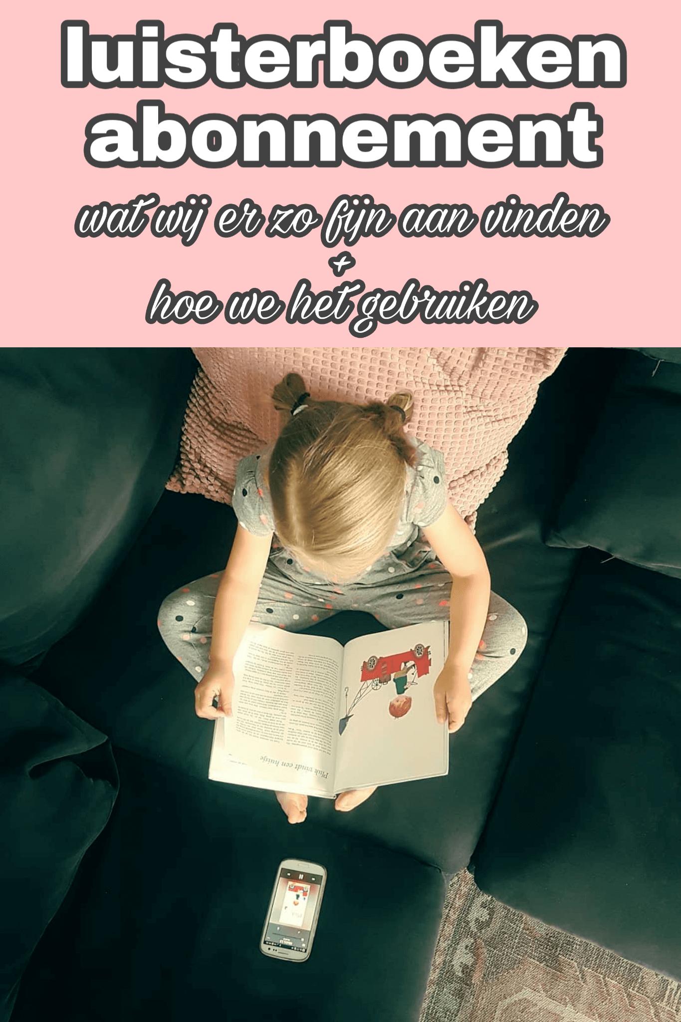 Luisterboeken abonnement: wat wij er zo fijn aan vinden + hoe we het gebruiken