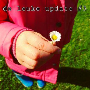 De Leuke Update #3 | Herfstvakantie, knutselen en heel veel uitjes