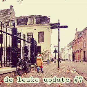 De Leuke Update #7 | Tips voor pakjesavond & leuke kids uitjes