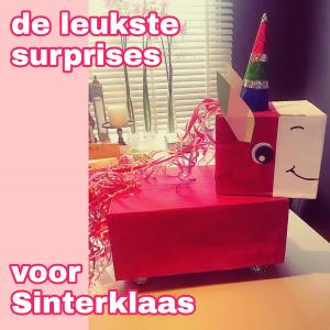 Sinterklaas surprises: heel veel leuke ideeën