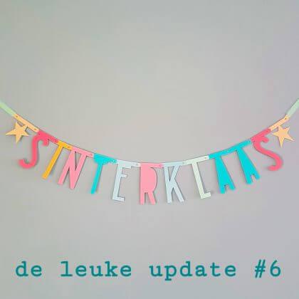 De Leuke Update #6 | Alles over Sinterklaas