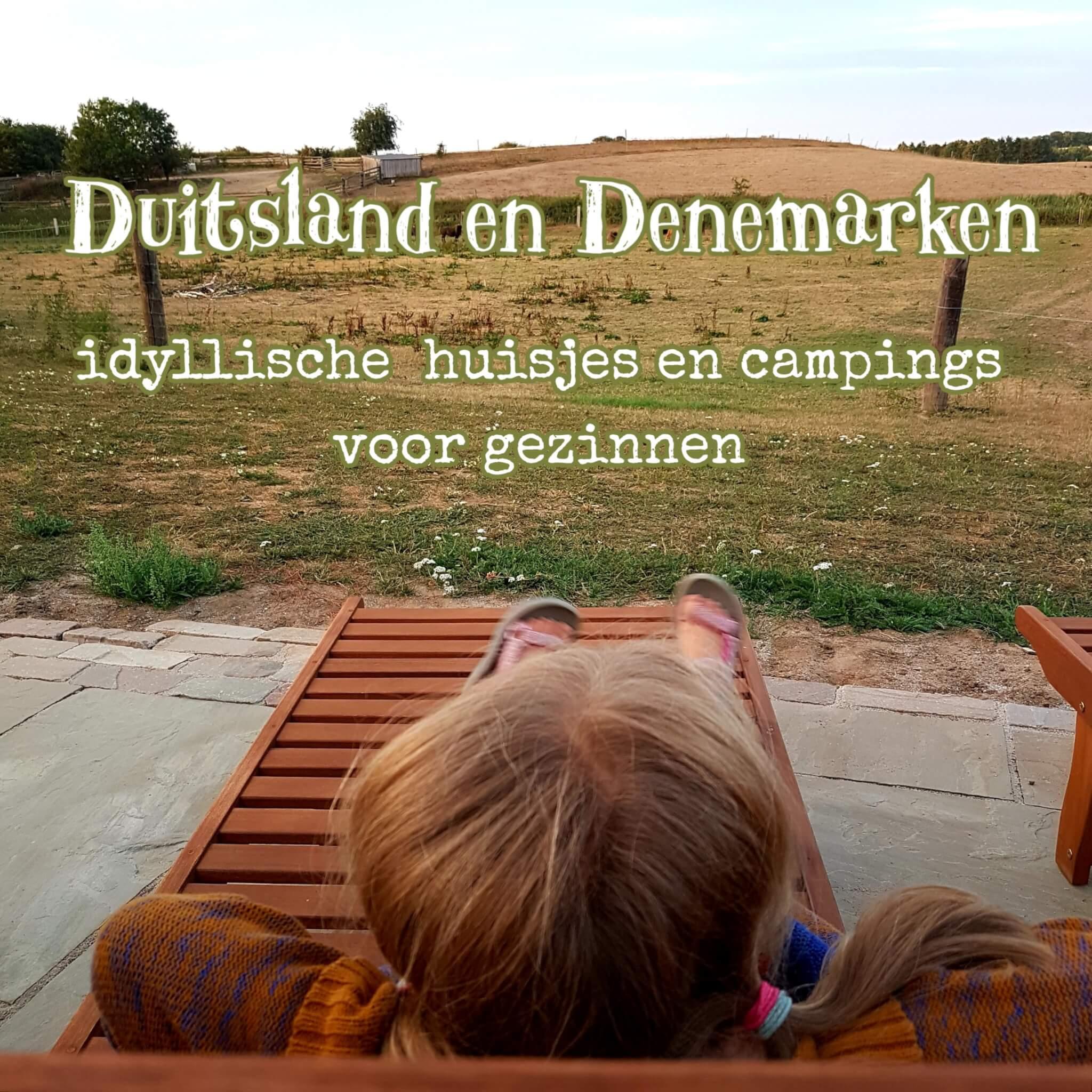 101 idyllische kindvriendelijke campings en vakantiehuisjes in Duitsland en Denemarken