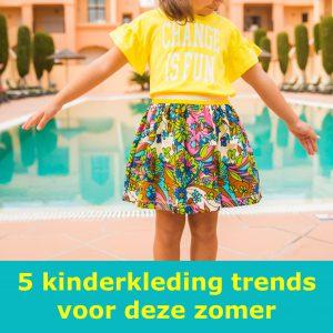 5 kinderkleding trends voor deze zomer