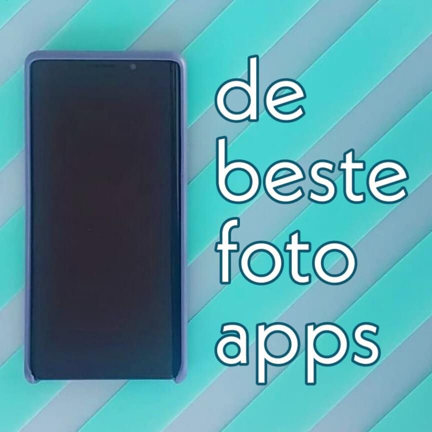 De beste apps voor foto bewerking op Android, iPhone en iPad