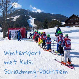 Schladming-Dachstein: wintersport met kinderen in Oostenrijk