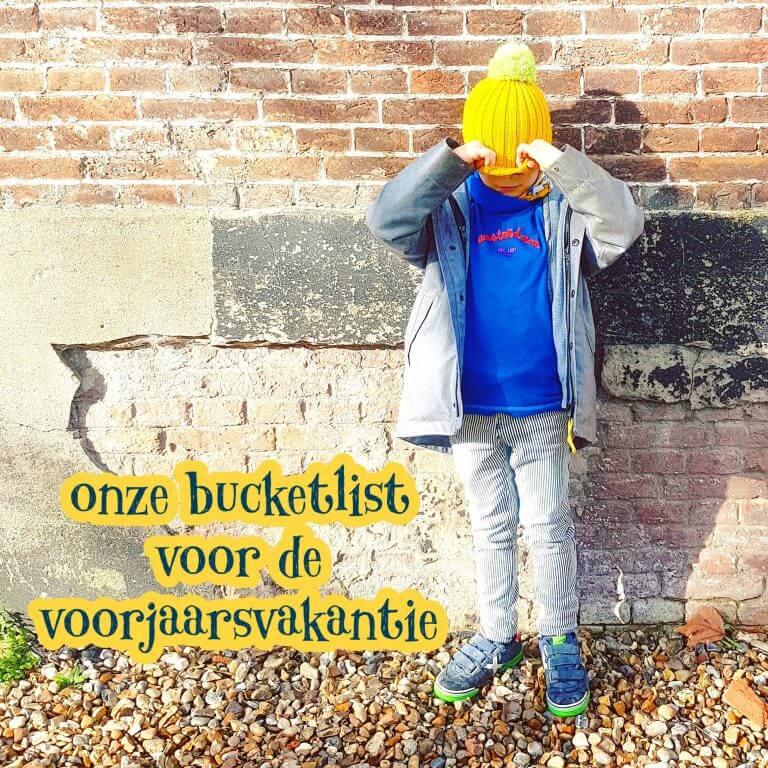 Onze kids bucketlist voor de voorjaarsvakantie