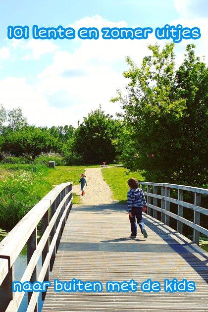 101 lente en zomer uitjes met kinderen – lekker naar buiten
