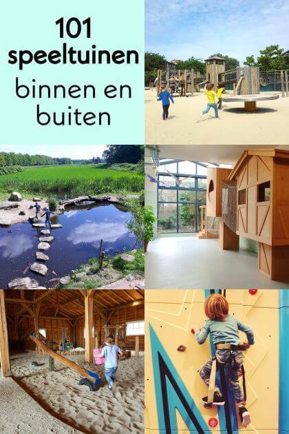 De leukste buitenspeeltuinen en binnenspeeltuinen in heel Nederland