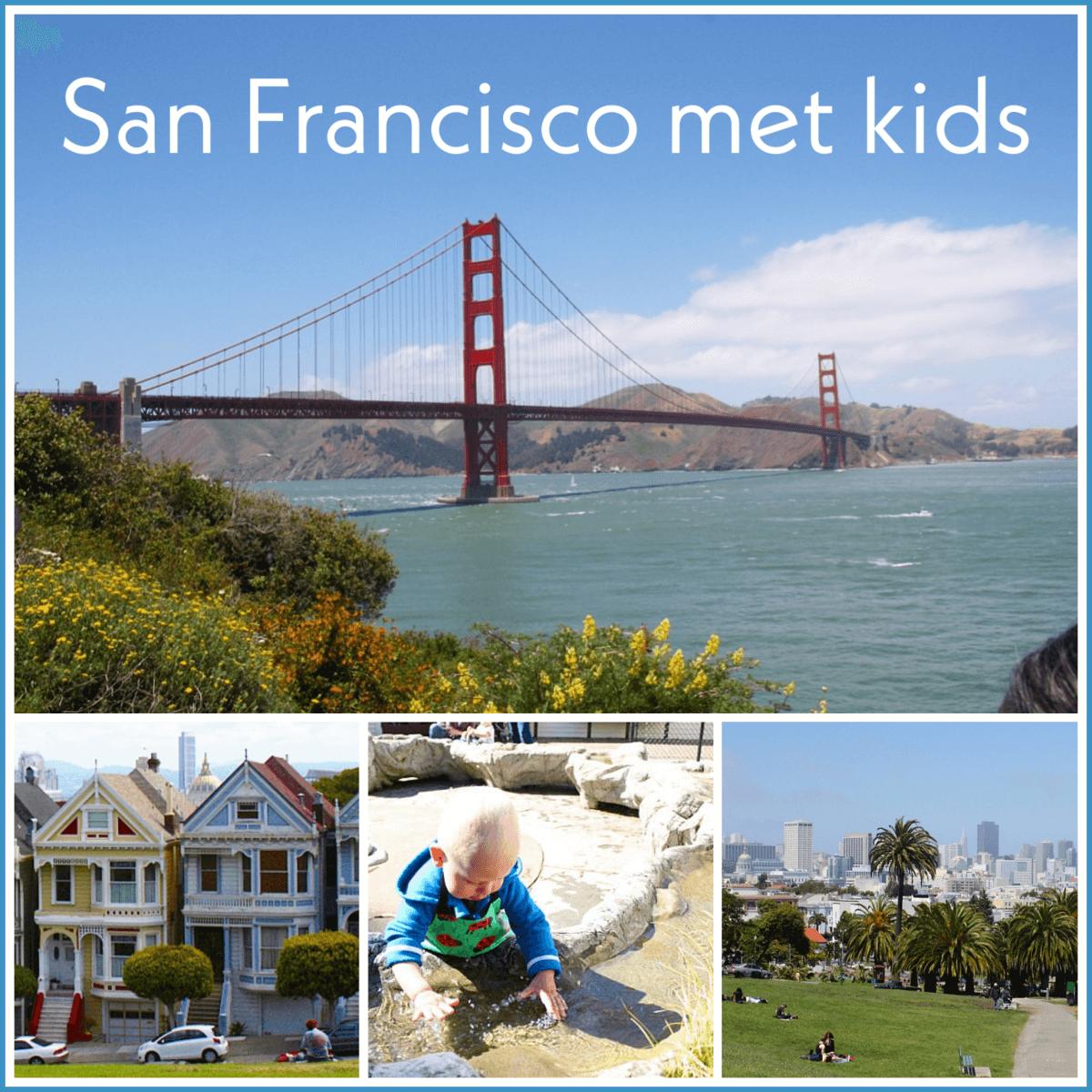 San Francisco met kids: kindvriendelijke tips van een local