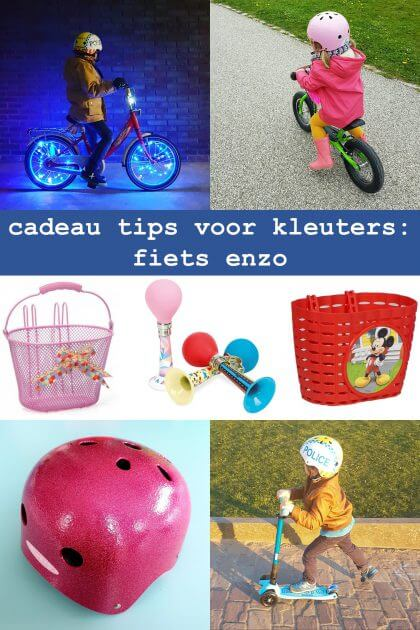 cadeau tips voor kleuters: fiets, step en accessoires