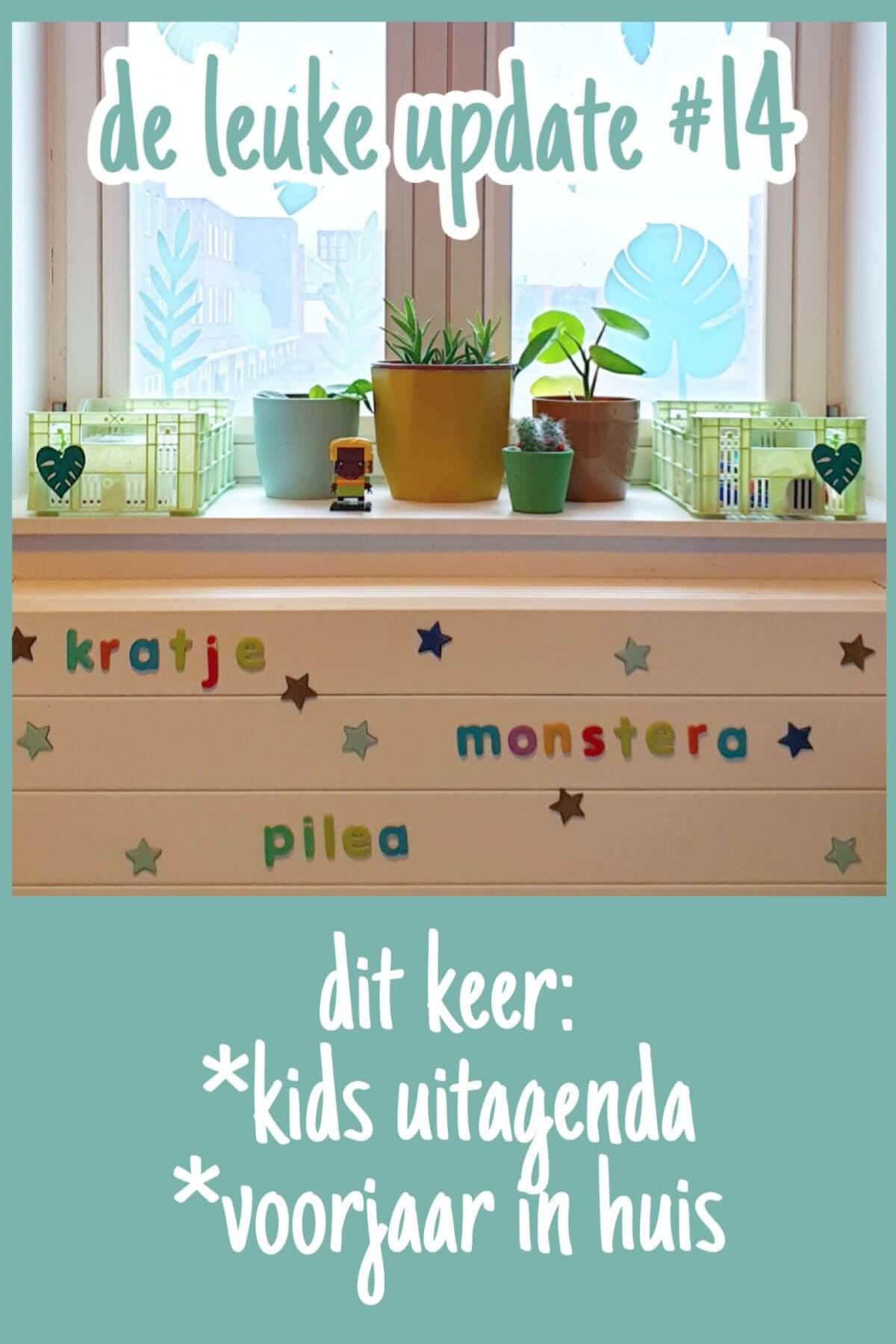 De Leuke Update #14 | voorjaar in huis & kids uitagenda