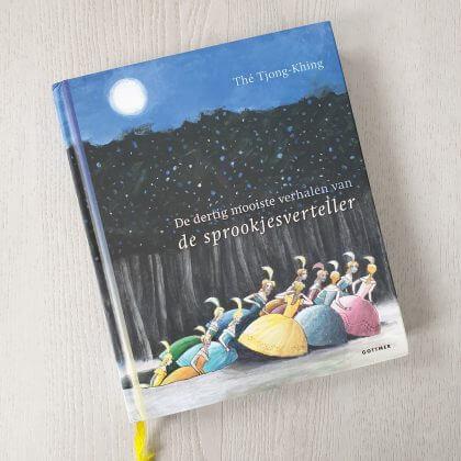 De dertig mooiste verhalen van de sprookjesverteller is een prachtig sprookjesboek van Thé Tjong-Khing.