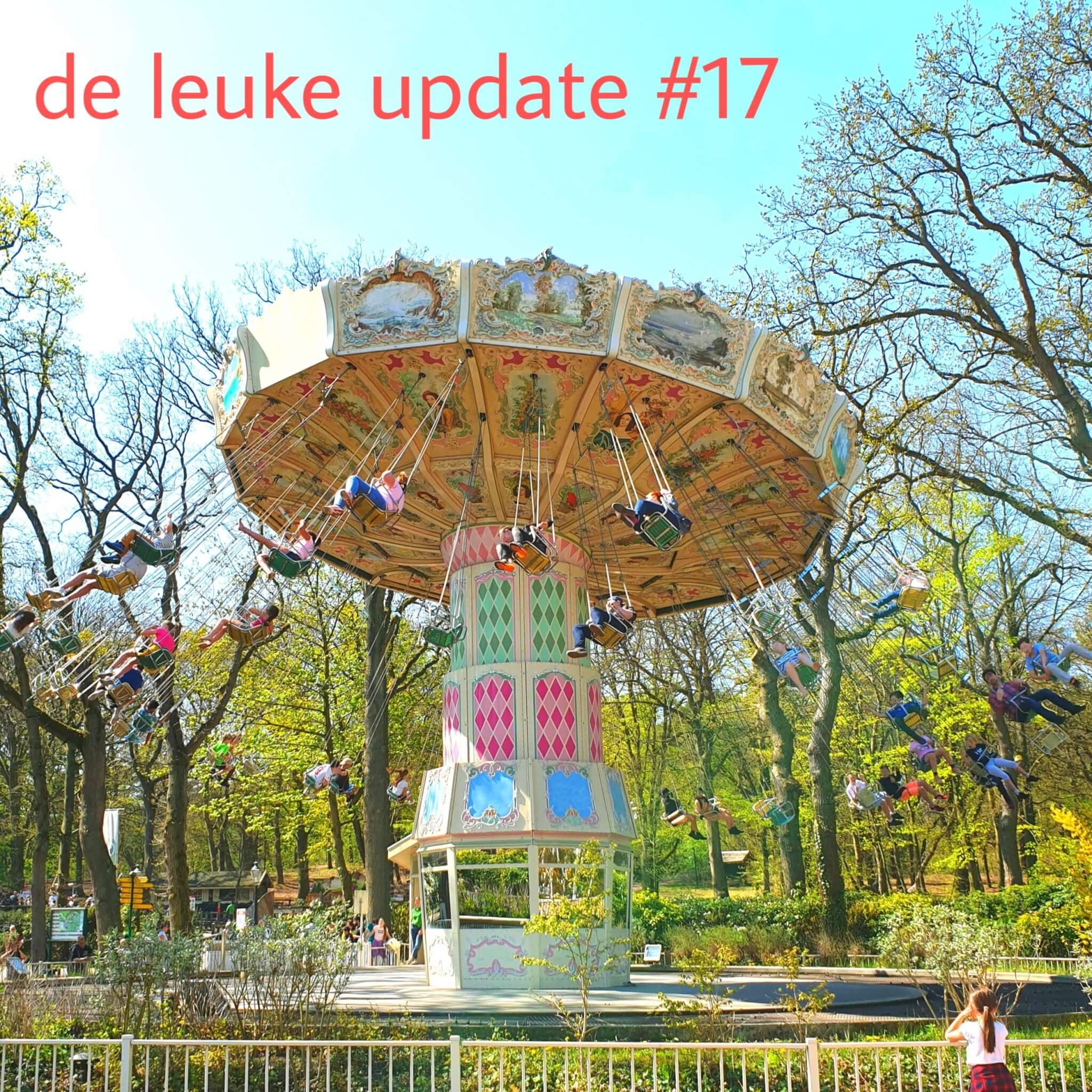 De Leuke Update #17 | Meivakantie en Koningsdag: kids uitjes en andere tips