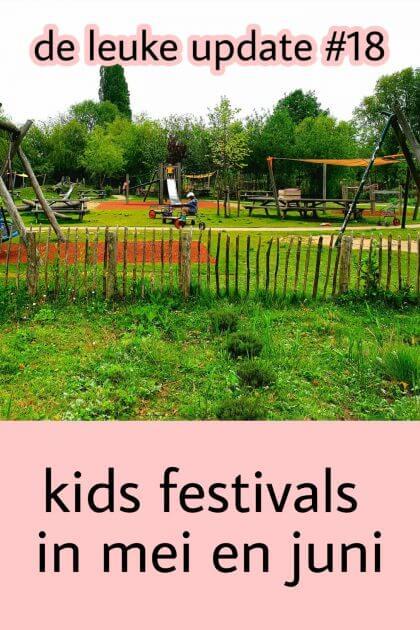 De Leuke Update #18   kids festivals en markten in mei en juni