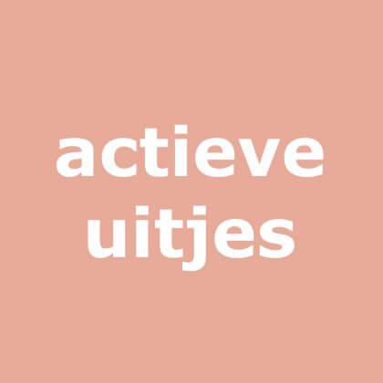 Actieve uitjes