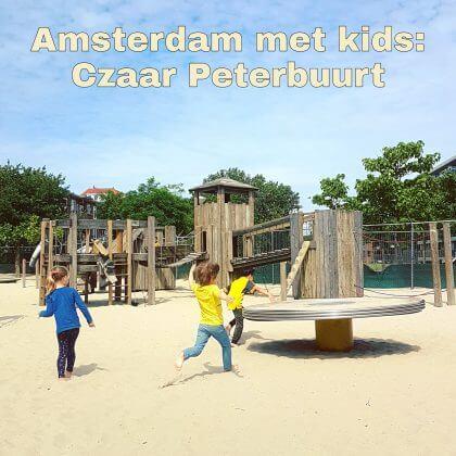 Amsterdam Centrum Oost met kinderen, Czaar Peterbuurt