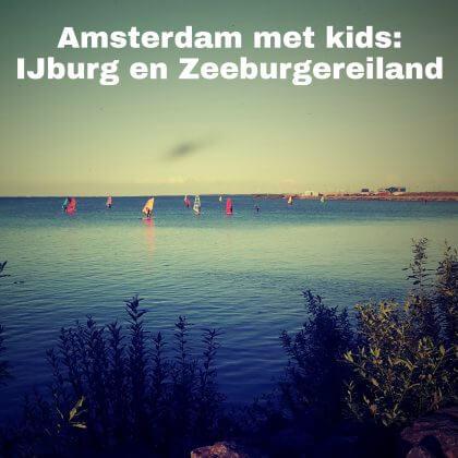 IJburg en Zeeburgereiland met kinderen