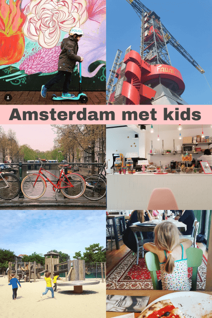 Amsterdam met kinderen: kindvriendelijke tips